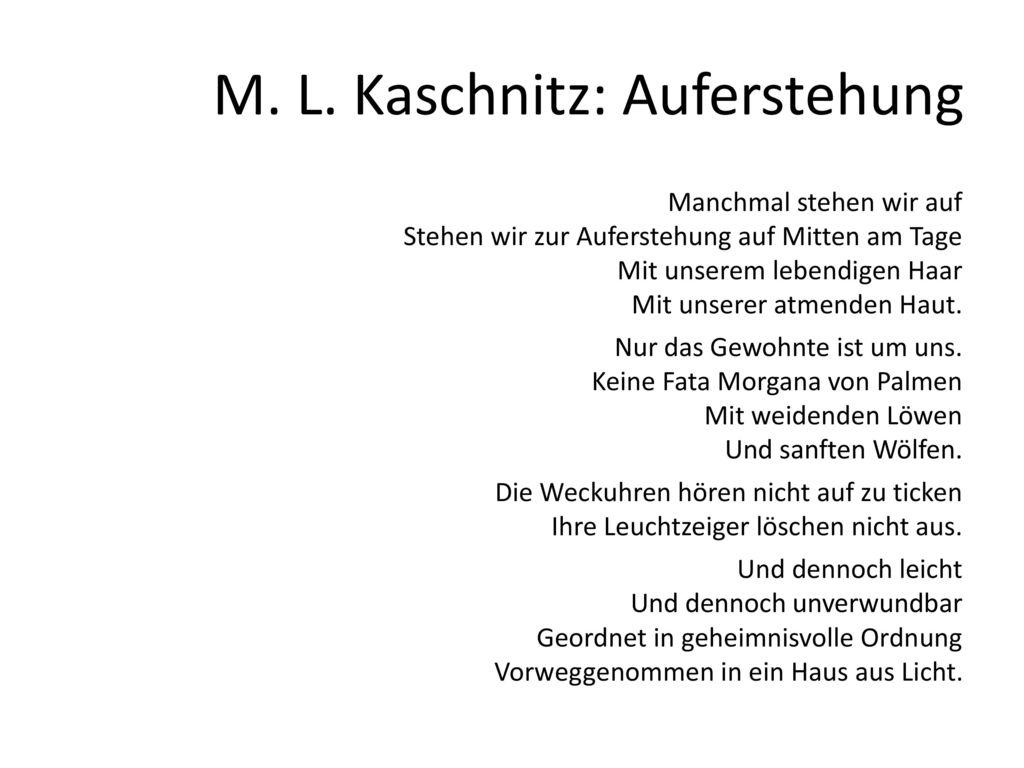 M. L. Kaschnitz: Auferstehung