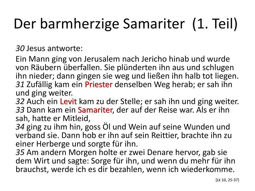 Der barmherzige Samariter (1. Teil)