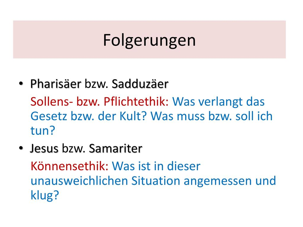 Folgerungen Pharisäer bzw. Sadduzäer