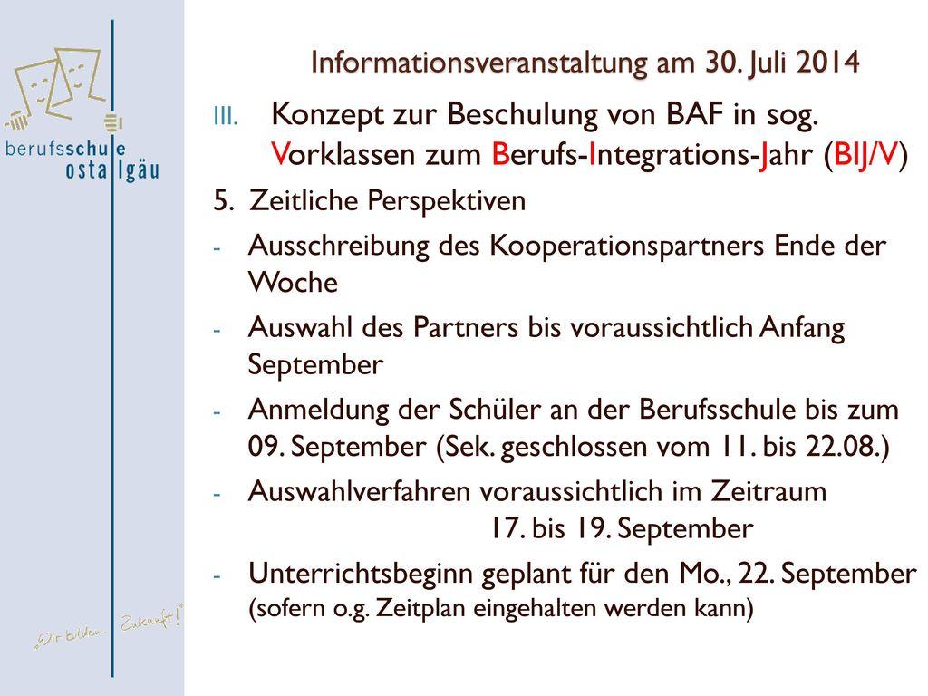 Informationsveranstaltung am 30. Juli 2014
