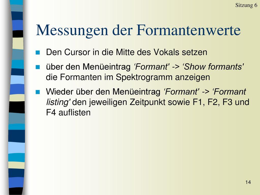 Messungen der Formantenwerte