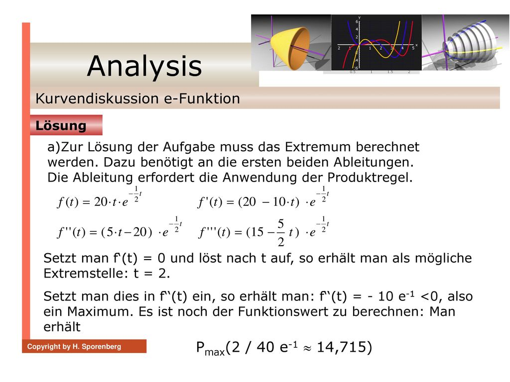 Analysis Kurvendiskussion e-Funktion Pmax(2 / 40 e-1  14,715) Lösung