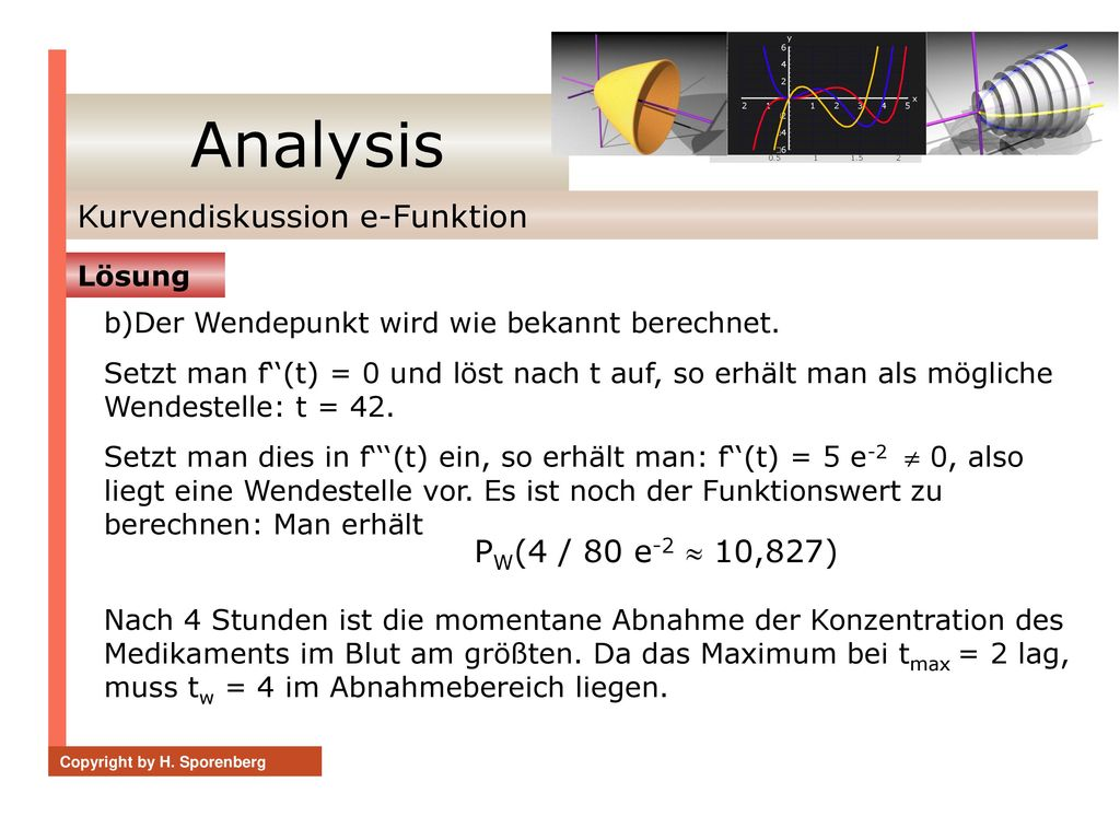 Analysis Kurvendiskussion e-Funktion PW(4 / 80 e-2  10,827) Lösung