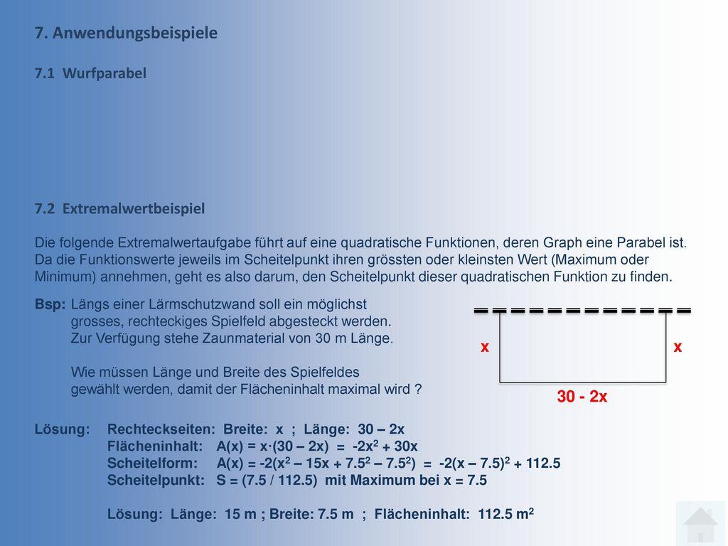 7. Anwendungsbeispiele 7.1 Wurfparabel 7.2 Extremalwertbeispiel x x