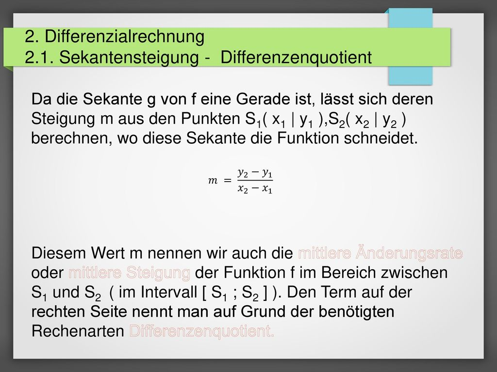 2. Differenzialrechnung 2.1. Sekantensteigung - Differenzenquotient