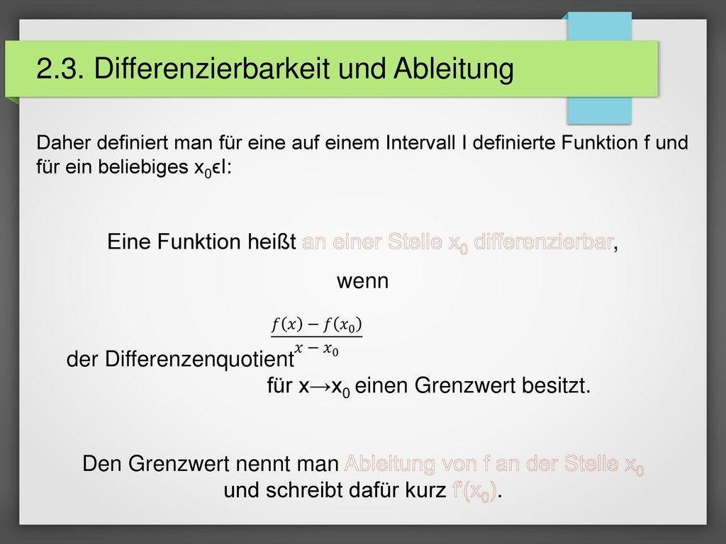 2.3. Differenzierbarkeit und Ableitung