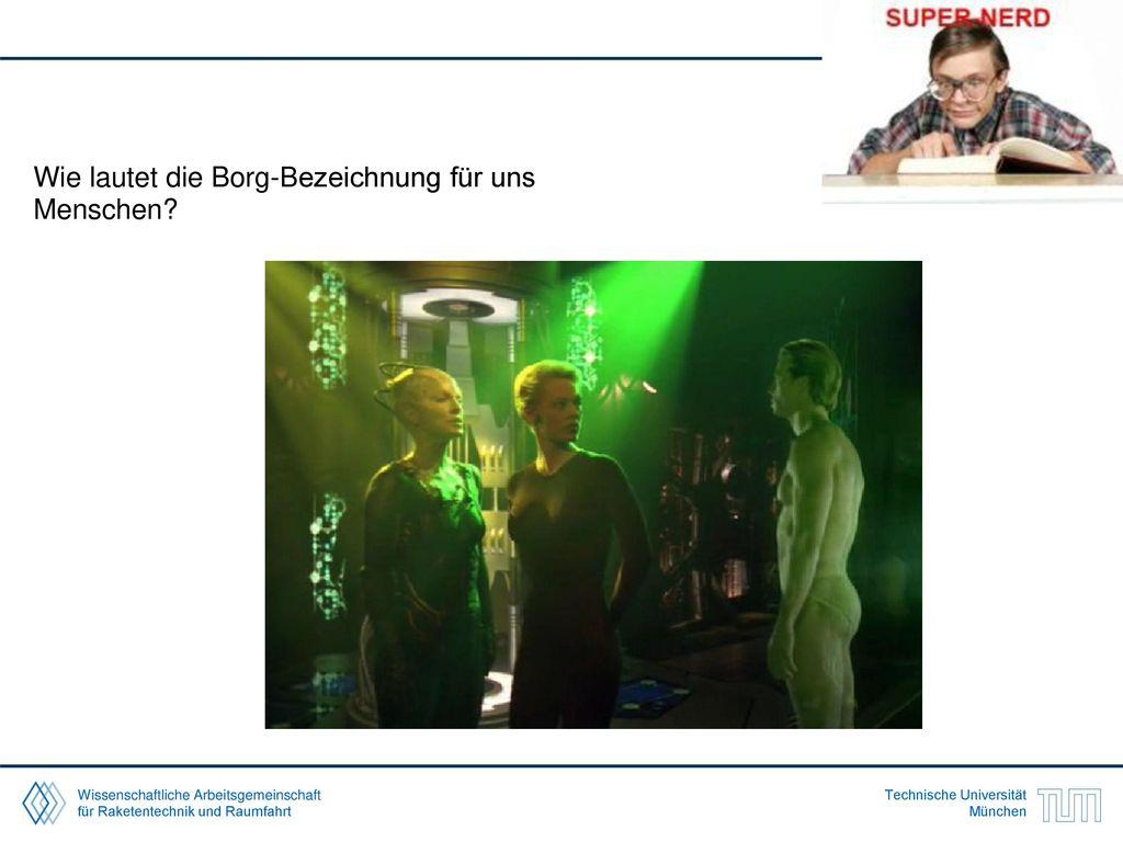 Wie lautet die Borg-Bezeichnung für uns Menschen