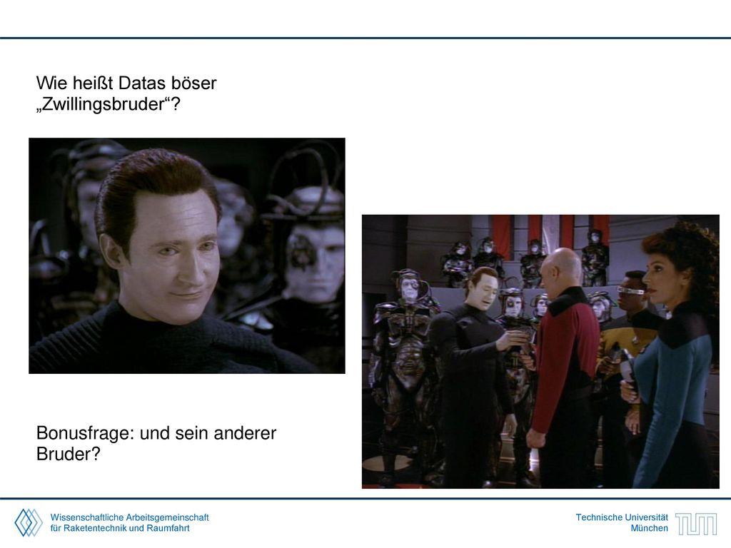 "Wie heißt Datas böser ""Zwillingsbruder"