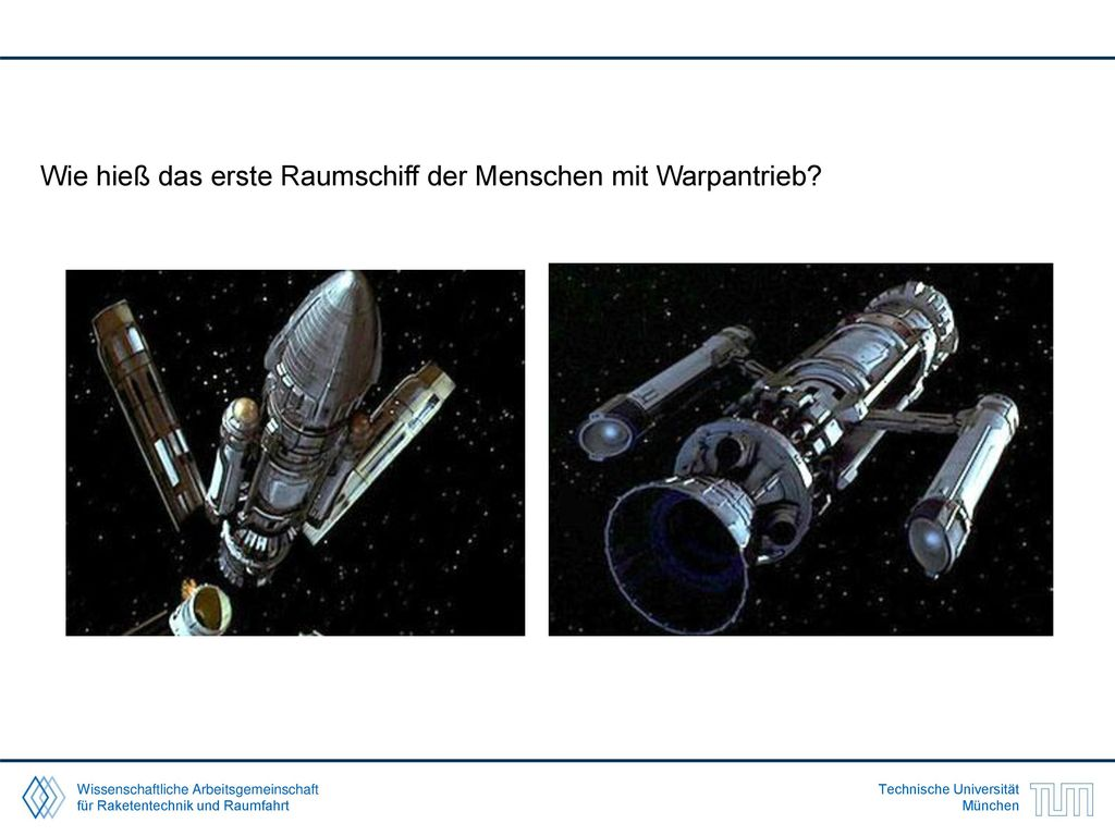 Wie hieß das erste Raumschiff der Menschen mit Warpantrieb