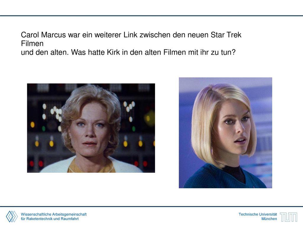 Carol Marcus war ein weiterer Link zwischen den neuen Star Trek Filmen und den alten.