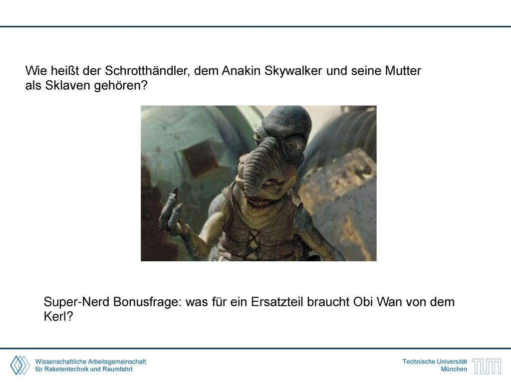 Wie heißt der Schrotthändler, dem Anakin Skywalker und seine Mutter