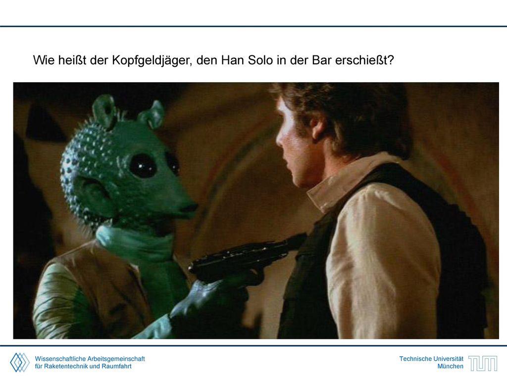 Wie heißt der Kopfgeldjäger, den Han Solo in der Bar erschießt
