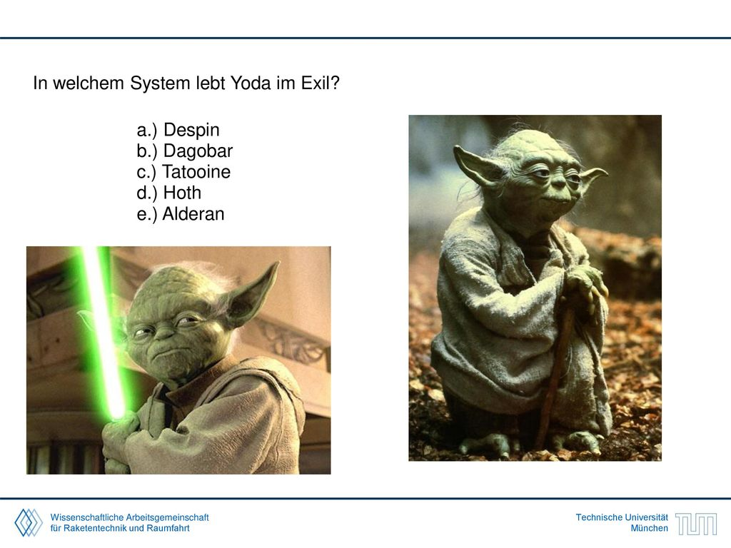 In welchem System lebt Yoda im Exil