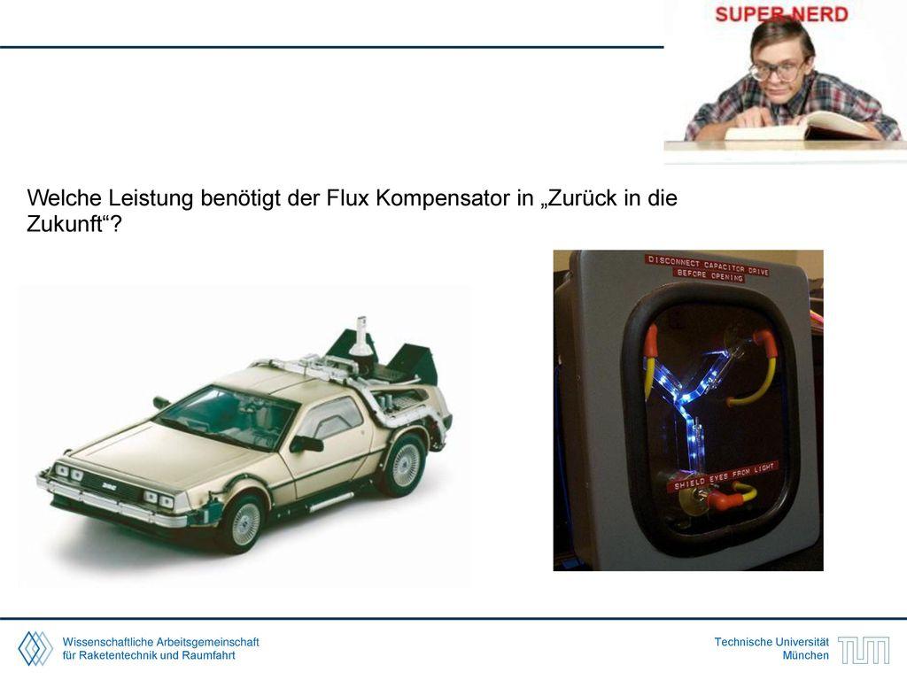 """Welche Leistung benötigt der Flux Kompensator in """"Zurück in die Zukunft"""