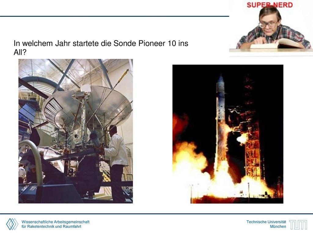 In welchem Jahr startete die Sonde Pioneer 10 ins All