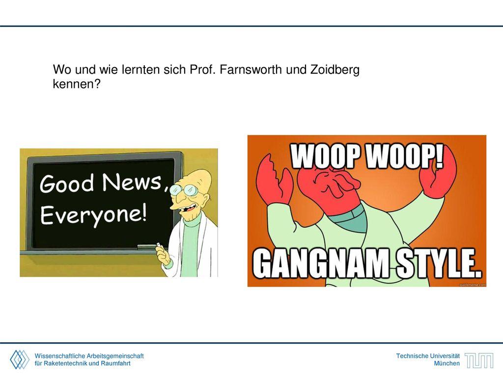 Wo und wie lernten sich Prof. Farnsworth und Zoidberg kennen