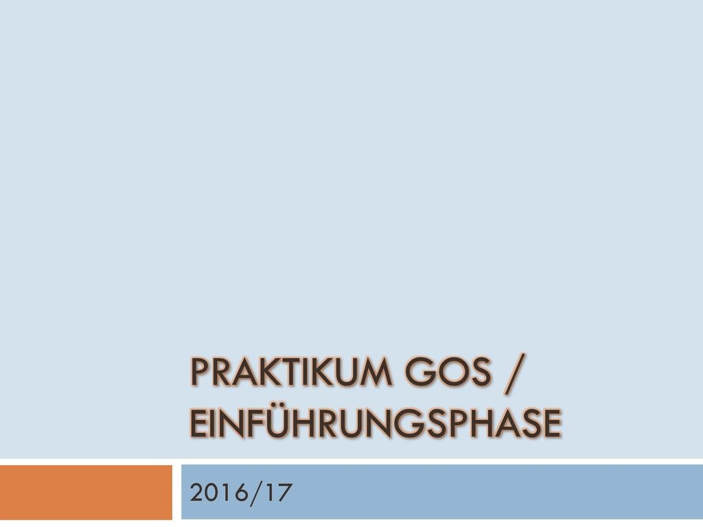 Praktikum GOS / Einführungsphase