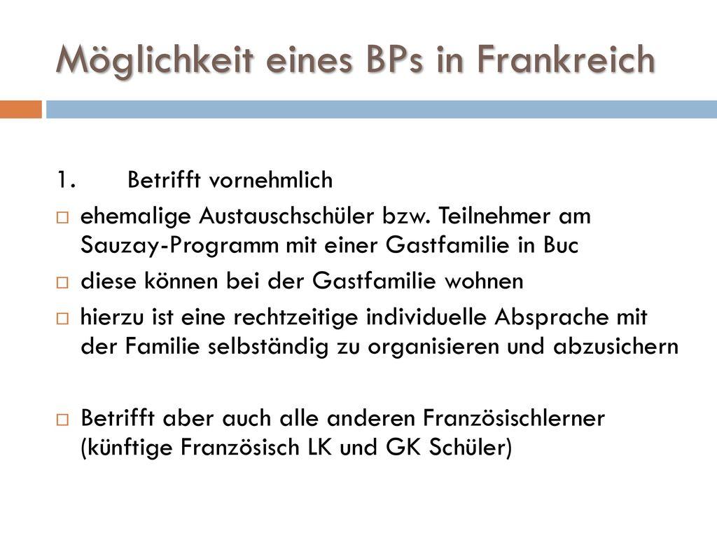 Möglichkeit eines BPs in Frankreich