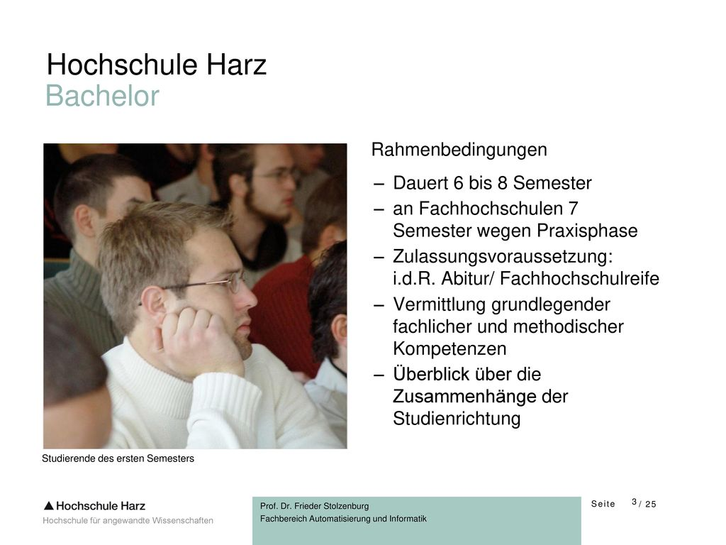 Hochschule Harz Bachelor Rahmenbedingungen Dauert 6 bis 8 Semester