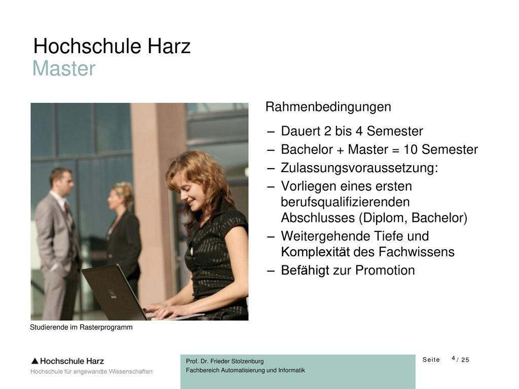 Hochschule Harz Master Rahmenbedingungen Dauert 2 bis 4 Semester