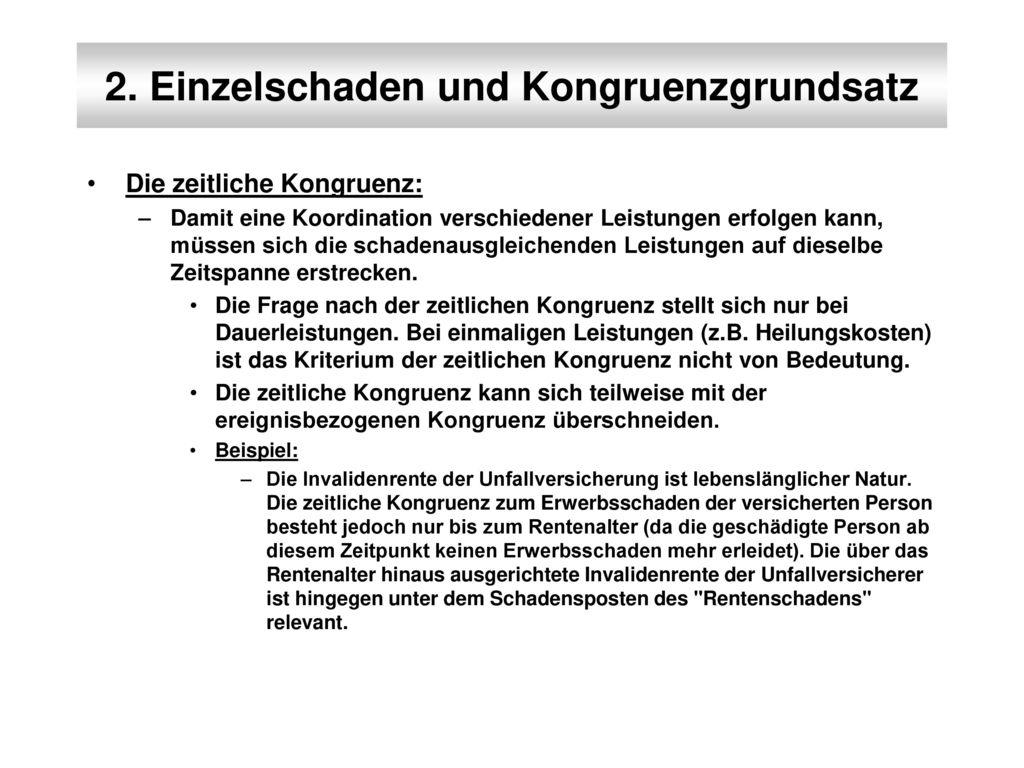 2. Einzelschaden und Kongruenzgrundsatz