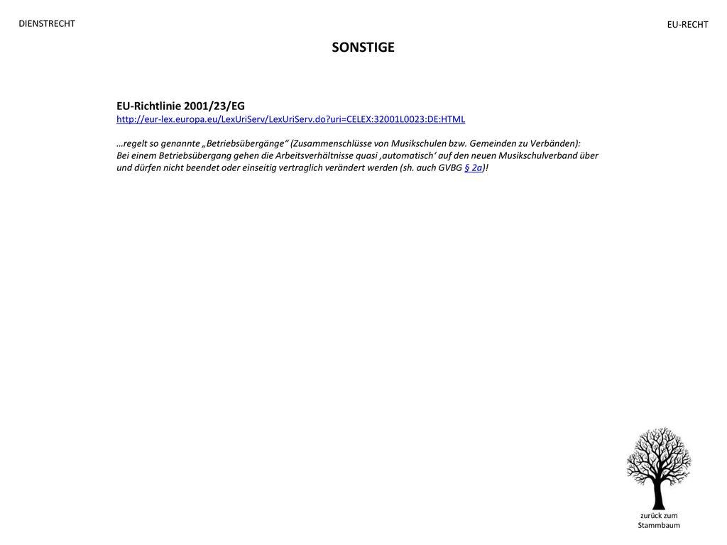 SONSTIGE EU-Richtlinie 2001/23/EG DIENSTRECHT EU-RECHT