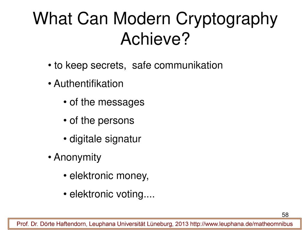 What Can Modern Cryptography Achieve
