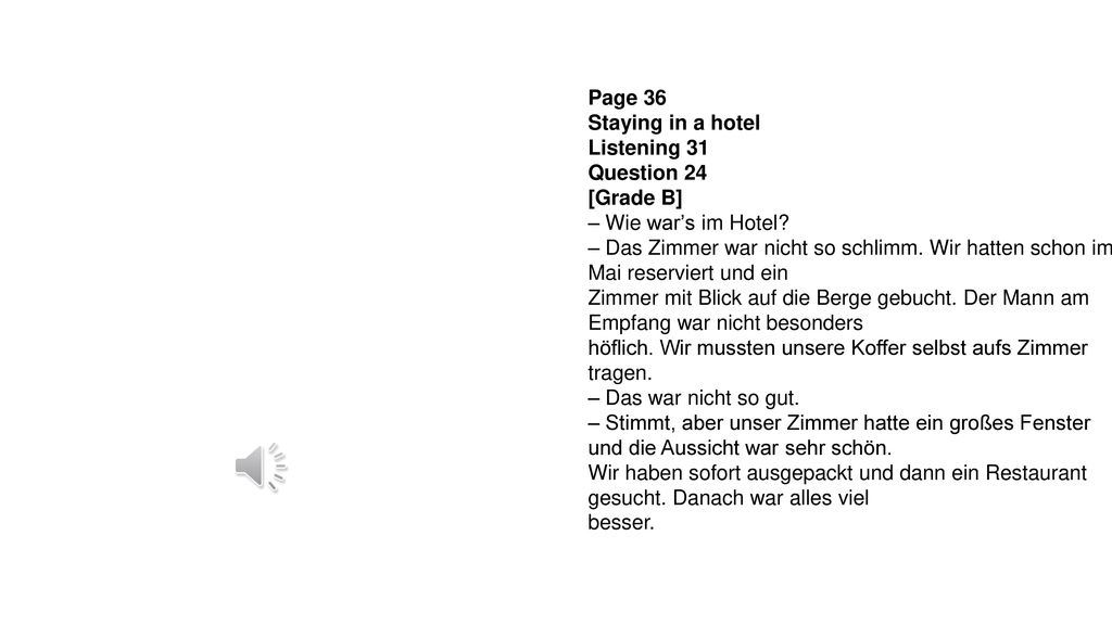 Page 36 Staying in a hotel. Listening 31. Question 24. [Grade B] – Wie war's im Hotel