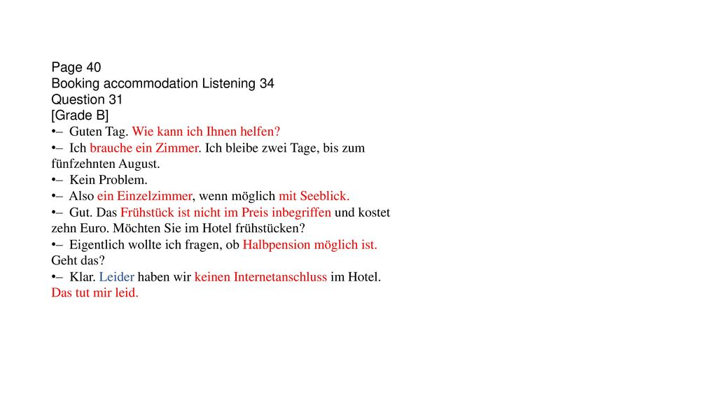 Page 40 Booking accommodation Listening 34 Question 31 [Grade B]