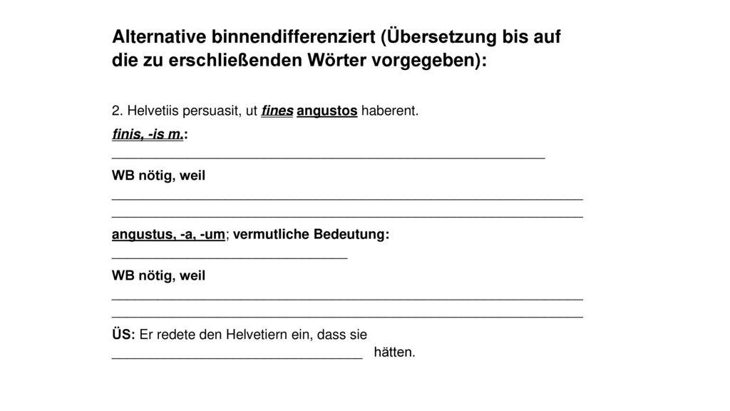 Alternative binnendifferenziert (Übersetzung bis auf die zu erschließenden Wörter vorgegeben):