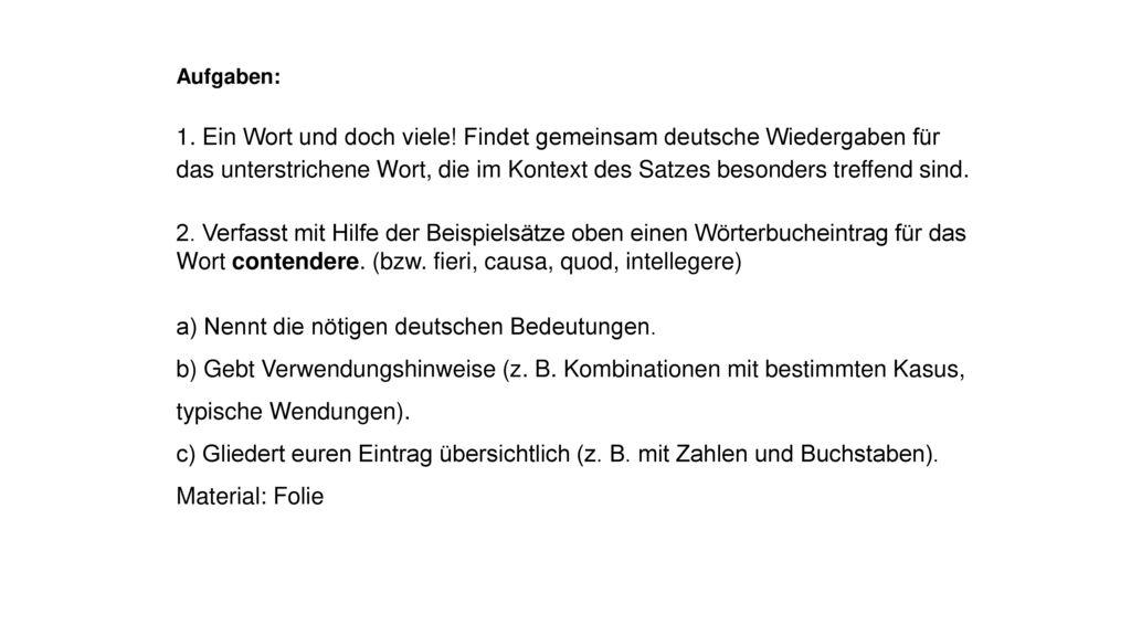 a) Nennt die nötigen deutschen Bedeutungen.