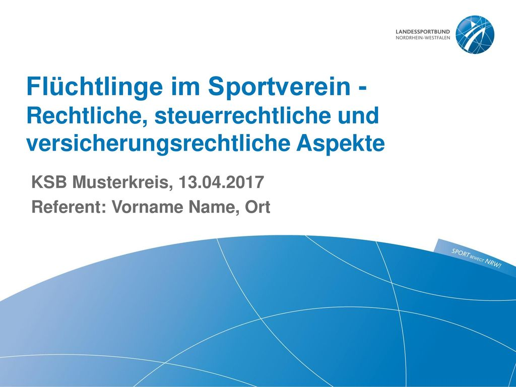 Flüchtlinge im Sportverein - Rechtliche, steuerrechtliche und versicherungsrechtliche Aspekte