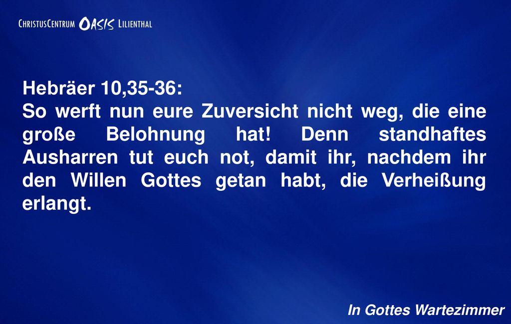Hebräer 10,35-36:
