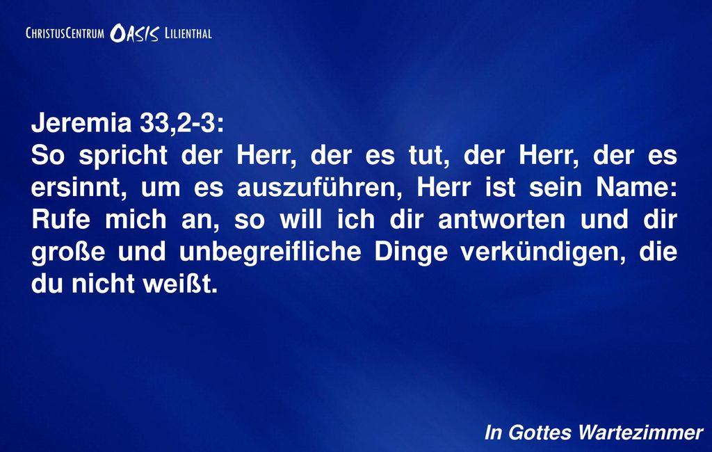 Jeremia 33,2-3: