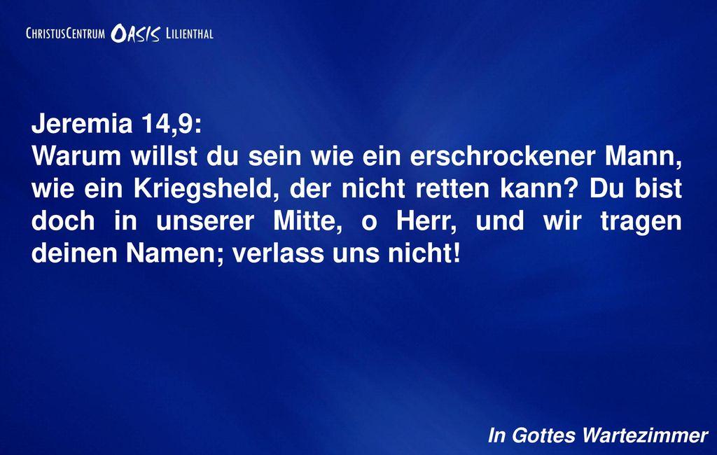 Jeremia 14,9: