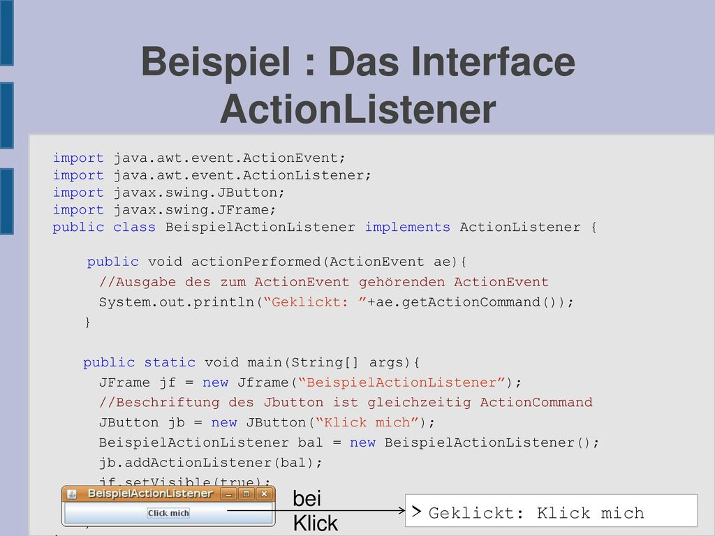 Beispiel : Das Interface ActionListener