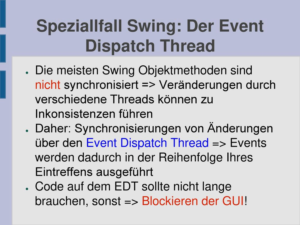 Speziallfall Swing: Der Event Dispatch Thread