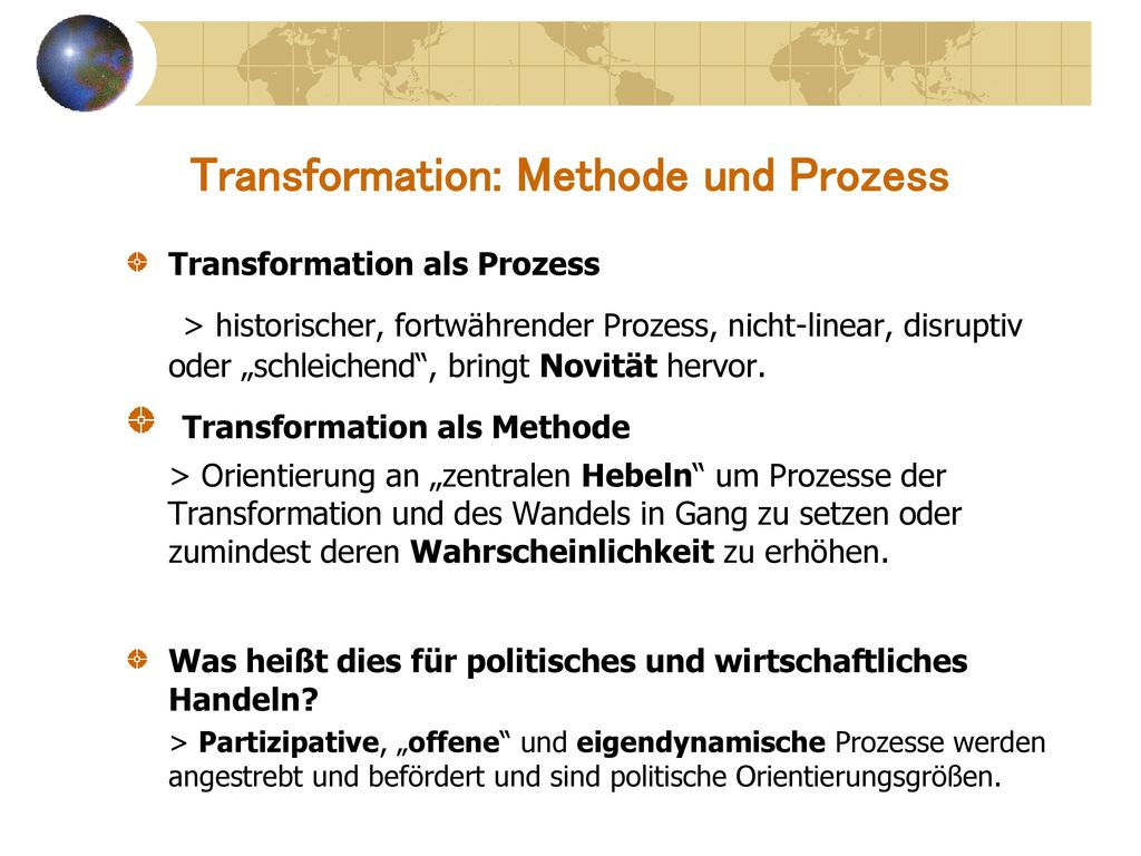 Transformation: Methode und Prozess