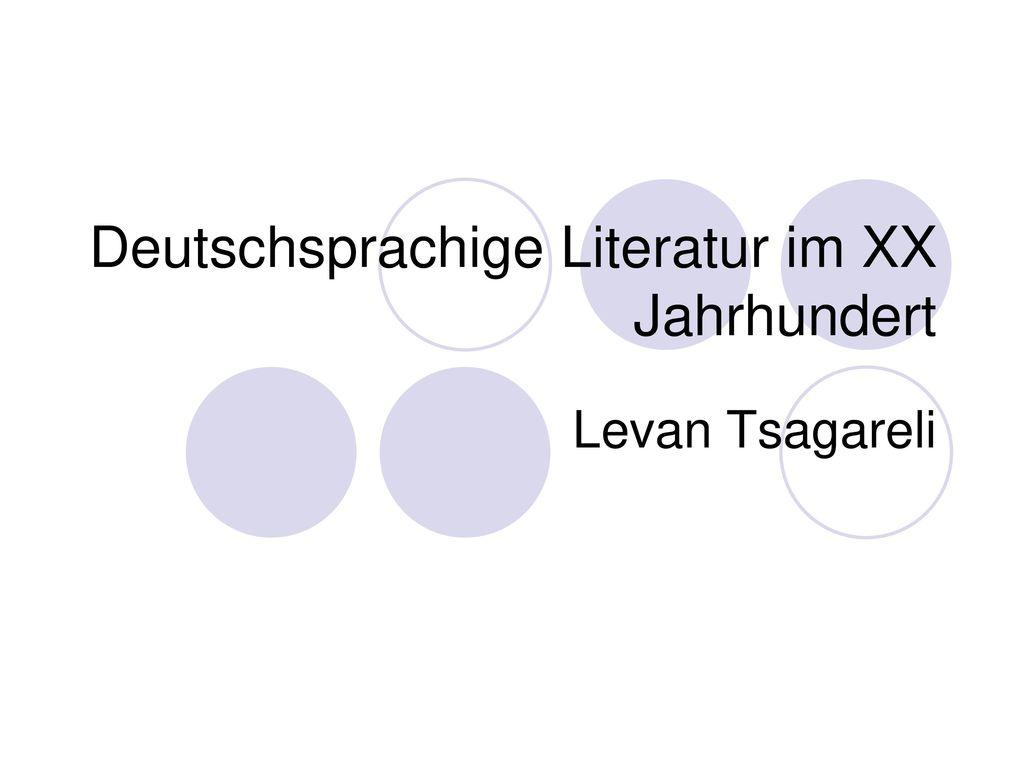 Deutschsprachige Literatur im XX Jahrhundert