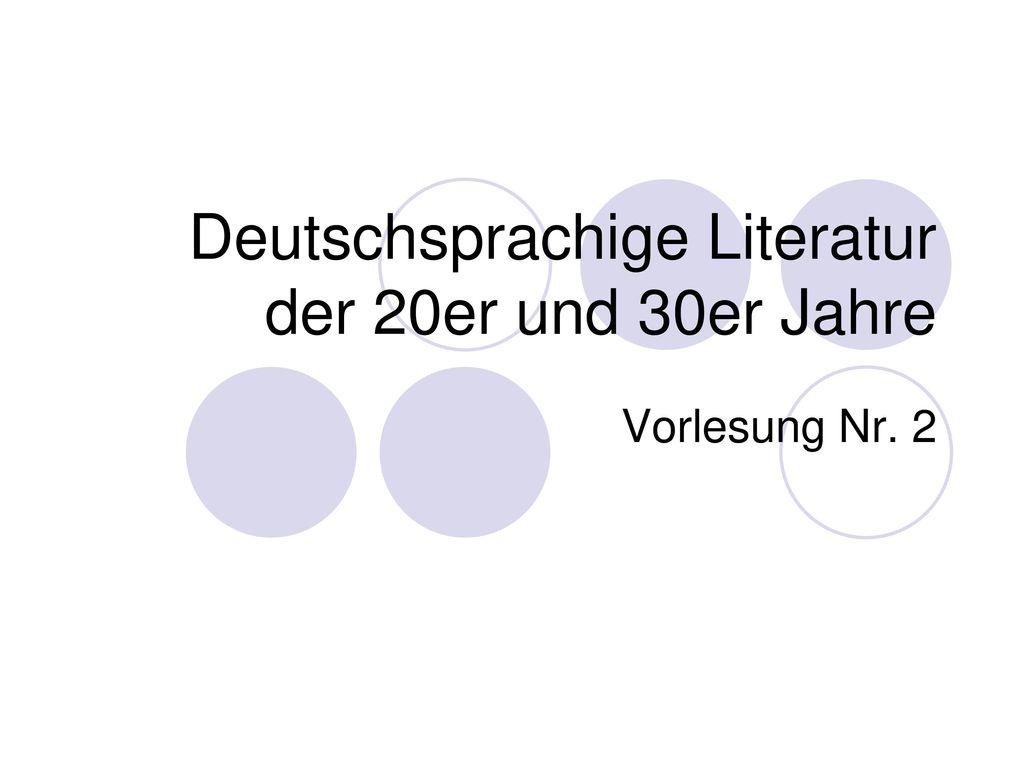 Deutschsprachige Literatur der 20er und 30er Jahre