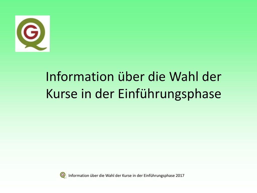 Information über die Wahl der Kurse in der Einführungsphase