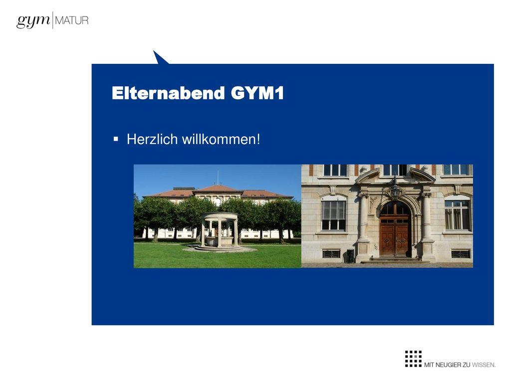 Elternabend GYM1 Herzlich willkommen!