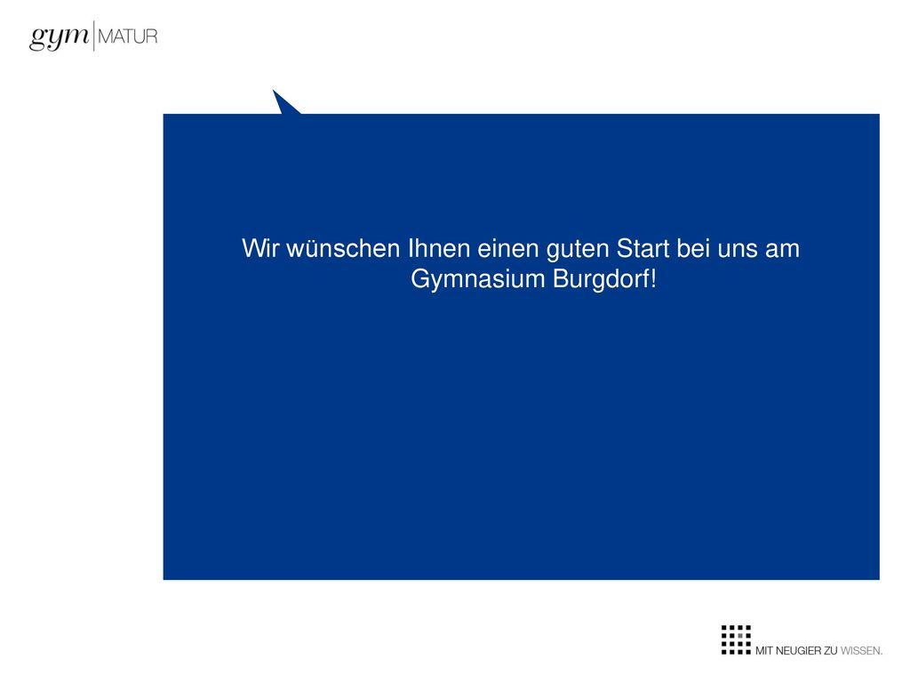 Wir wünschen Ihnen einen guten Start bei uns am Gymnasium Burgdorf!