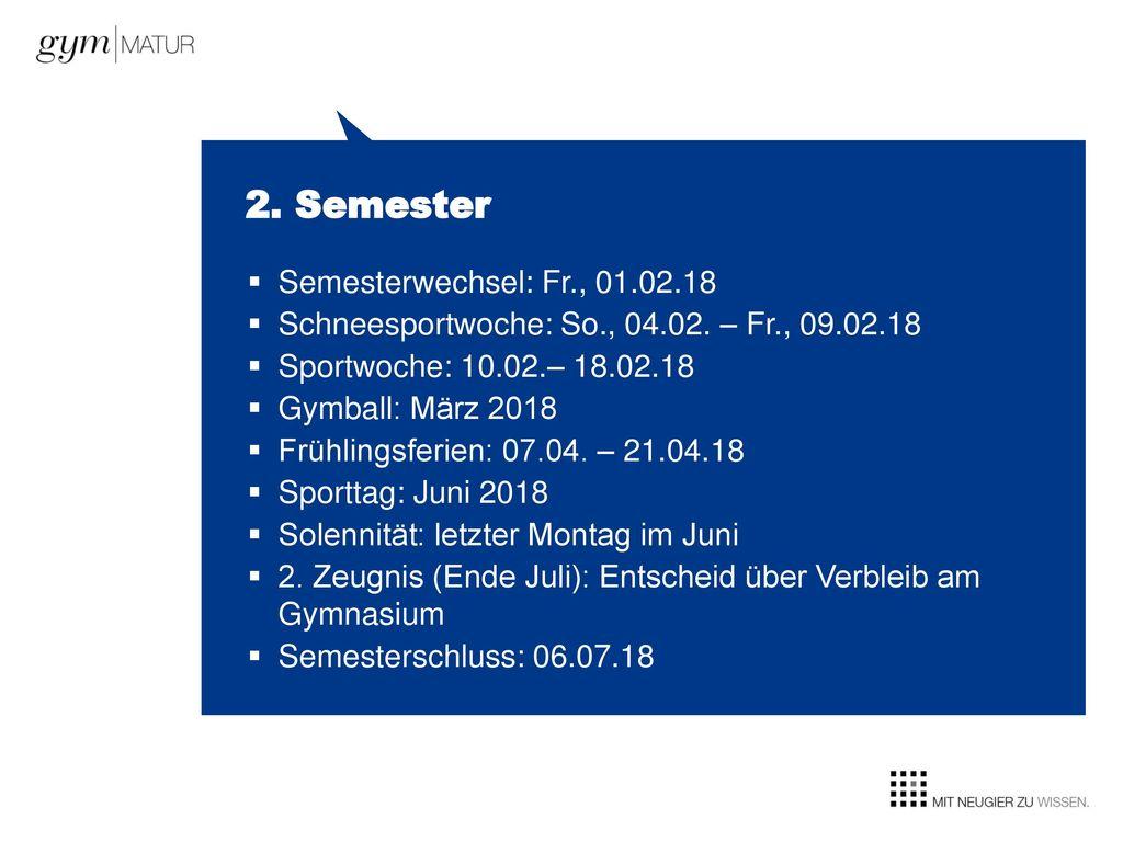 2. Semester Semesterwechsel: Fr., 01.02.18