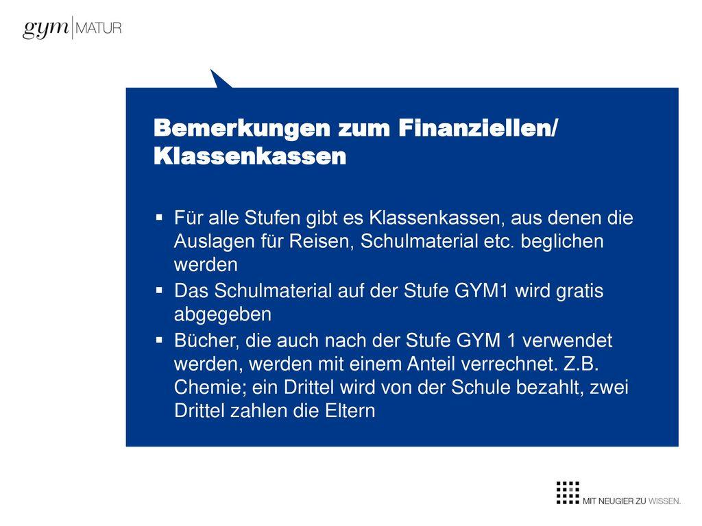 Bemerkungen zum Finanziellen/ Klassenkassen