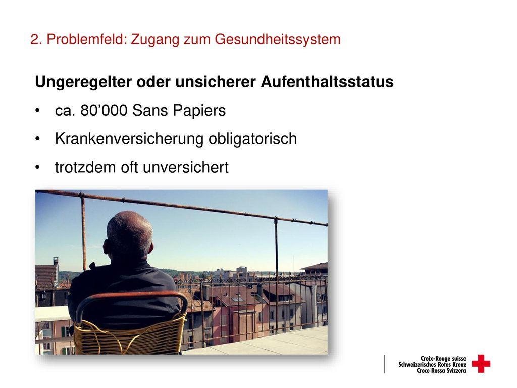 2. Problemfeld: Zugang zum Gesundheitssystem