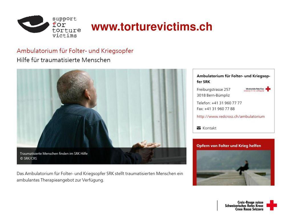www.torturevictims.ch Hinweis überweisung an afk…./ lange Wartezeiten…. Spezielles Angebot für Kinder.