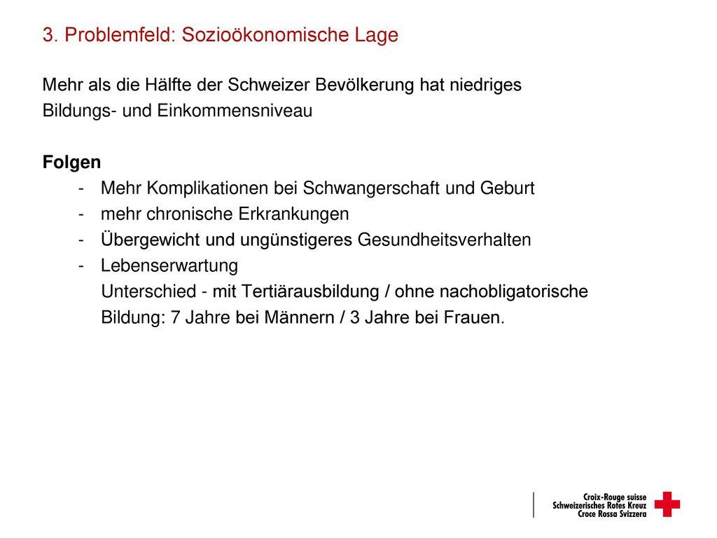3. Problemfeld: Sozioökonomische Lage