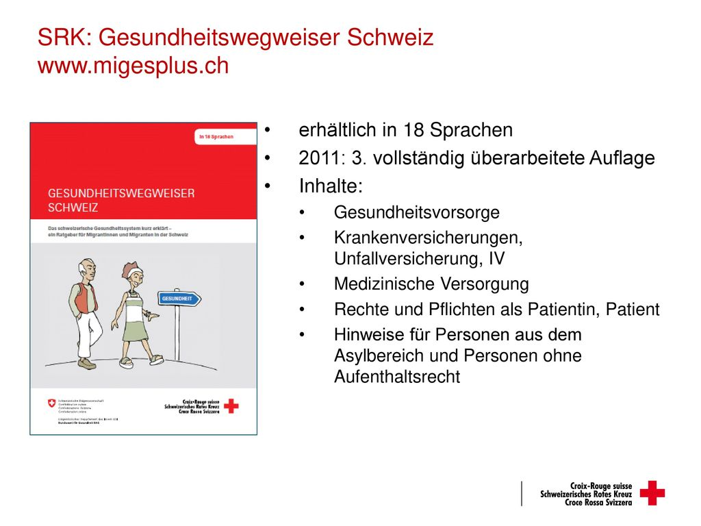 SRK: Gesundheitswegweiser Schweiz www.migesplus.ch