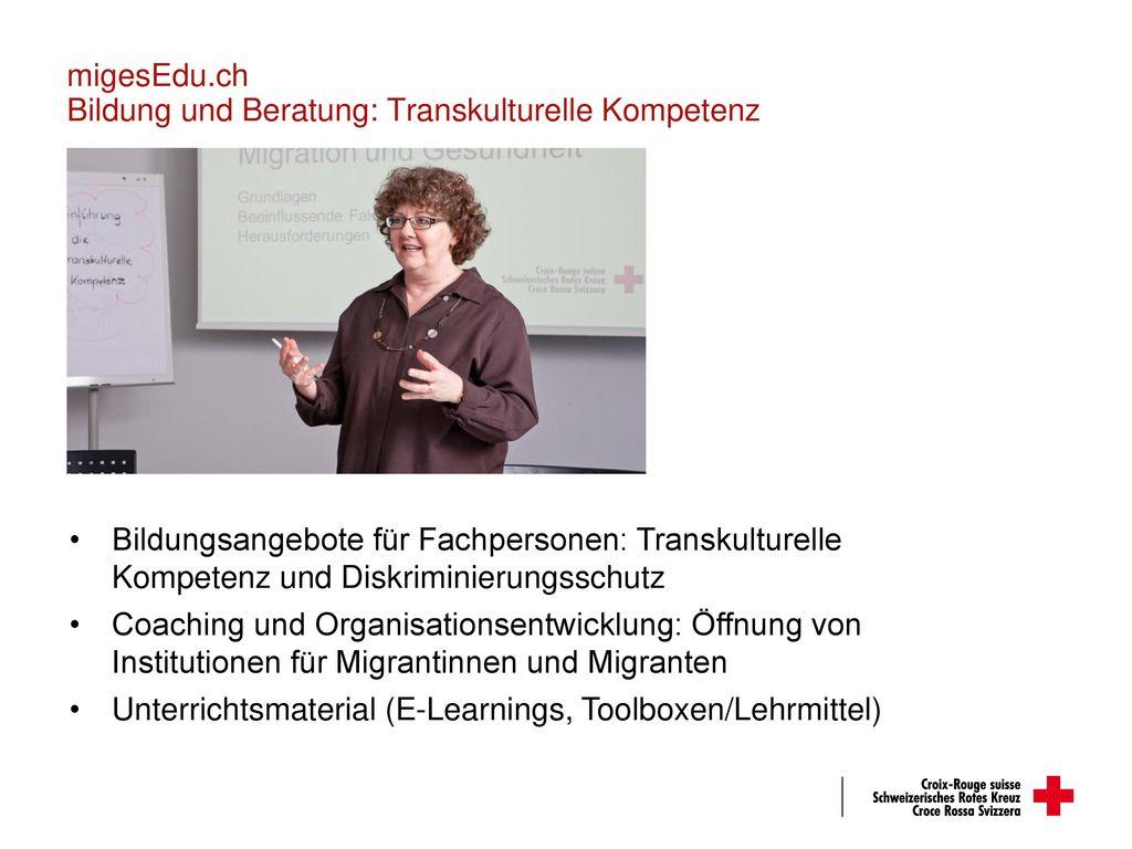 migesEdu.ch Bildung und Beratung: Transkulturelle Kompetenz